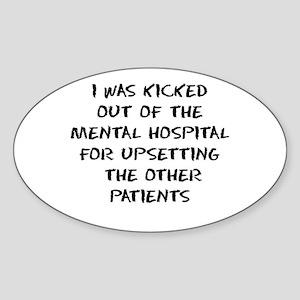 Mental Hospital Oval Sticker