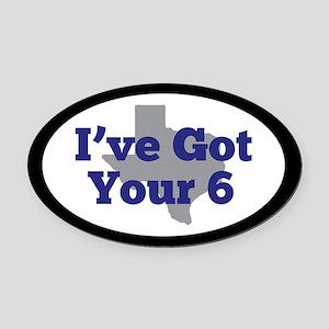 I've got your 6 Oval Car Magnet