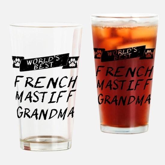 Worlds Best French Mastiff Grandma Drinking Glass