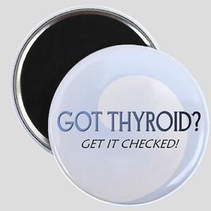 GOT THYROID? Magnet