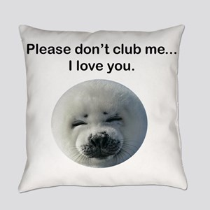 Don't Club Me Everyday Pillow