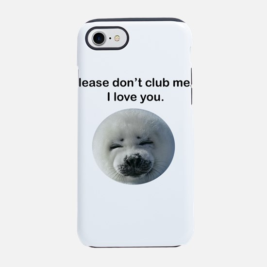 Don't Club Me iPhone 8/7 Tough Case