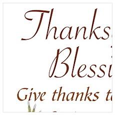 THANKSGIVING BLESSINGS -CHRONICLES 16:34 Poster