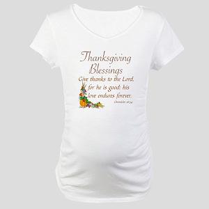 THANKSGIVING BLESSINGS -CHRONICL Maternity T-Shirt