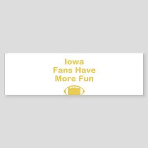 Iowa Fans Have More Fun Bumper Sticker