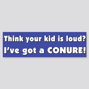 Loud Conure Bumper Sticker