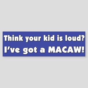 Loud Macaw Bumper Sticker