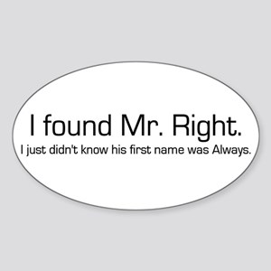 Mr. Right Oval Sticker