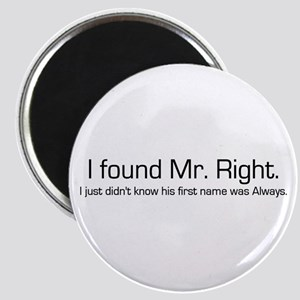 Mr. Right Magnet