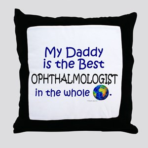 Best Ophthalmologist In The World (Daddy) Throw Pi