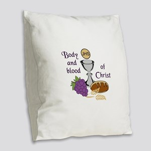 BODY AND BLOOD OF CHRIST Burlap Throw Pillow