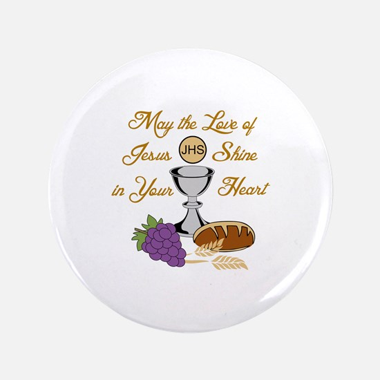 THE LOVE OF JESUS Button
