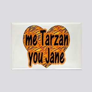 Me Tarzan You Jane Rectangle Magnet