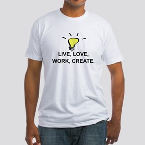 LIVE, LOVE, WORK CREATE - IDEA Fitted T-Shirt