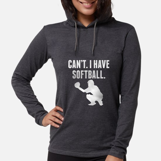 Cant I Have Softball Long Sleeve T-Shirt