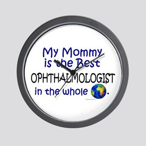 Best Ophthalmologist In The World (Mommy) Wall Clo