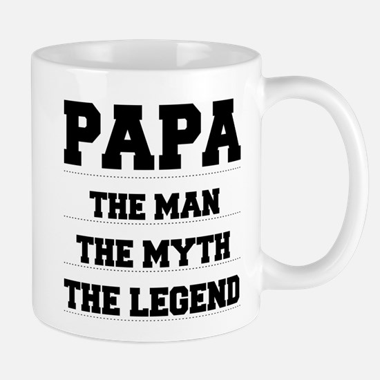 Papa,The Man,The Myth,The Legend Mugs