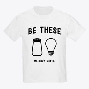 Be These Salt And Light T-Shirt