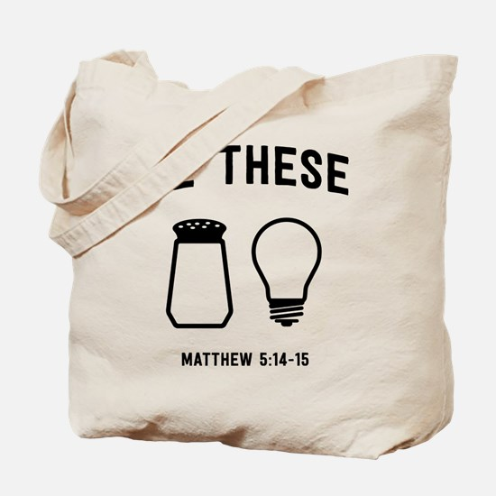 Be These Salt And Light Tote Bag