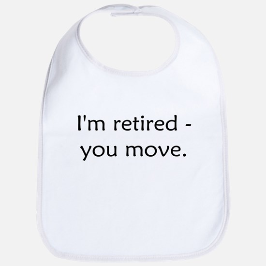I'm Retired Bib
