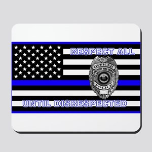 POLICE FLAG-BLUE-RESPECT UNTIL DISRESPECTED Mousep