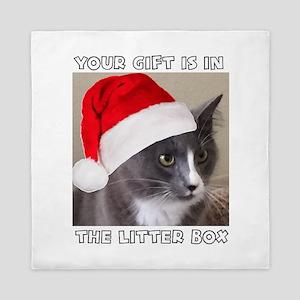 CHRISTMAS CAT - YOUR GIFT IS IN THE LI Queen Duvet
