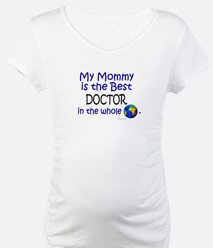 Best Doctor In The World (Mommy) Shirt