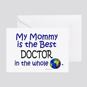 Best Doctor In The World (Mommy) Greeting Card