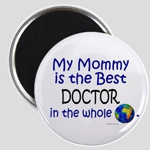 Best Doctor In The World (Mommy) Magnet