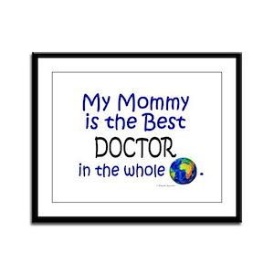 Best Doctor In The World (Mommy) Framed Panel Prin