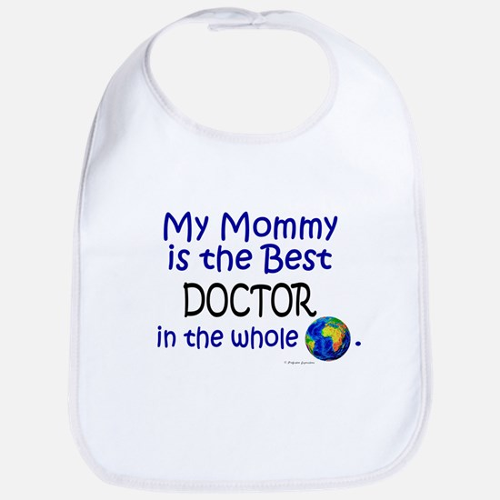 Best Doctor In The World (Mommy) Bib
