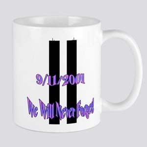 We Will Never Forget Mugs