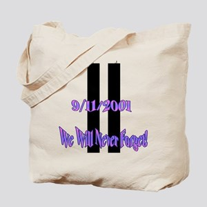 We Will Never Forget Tote Bag
