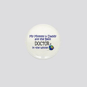 Best Doctors In The World Mini Button