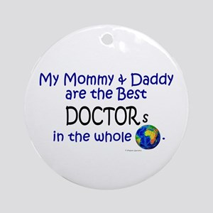 Best Doctors In The World Ornament (Round)