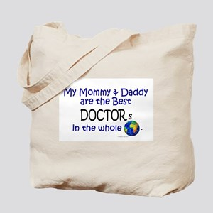 Best Doctors In The World Tote Bag