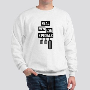 Real Men Use 3 Pedals Sweatshirt