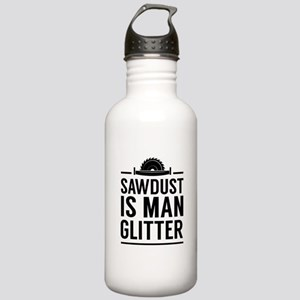 Sawdust Is Man Glitter Water Bottle