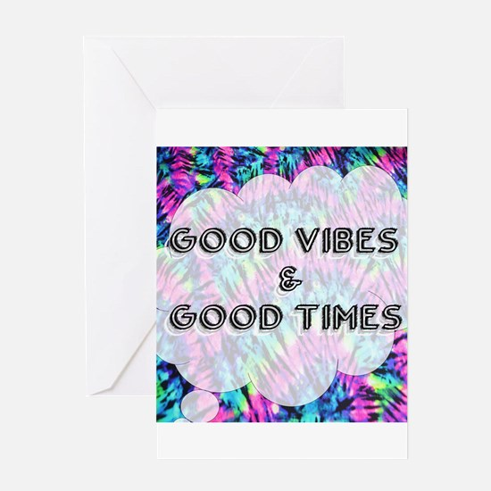 Good Vibes & Good Times Greeting Cards