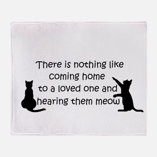 Coming Home to aCat Throw Blanket