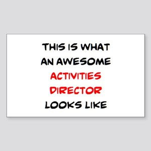 awesome activities director Sticker (Rectangle)