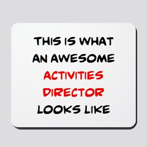 awesome activities director Mousepad