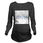 bestdog.png Long Sleeve Maternity T-Shirt
