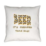 Beer cheaper than gas.png Everyday Pillow