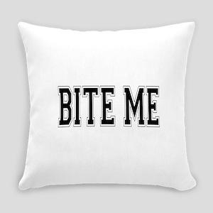 Bite Me Everyday Pillow