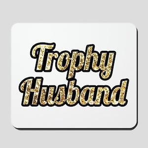 Trophy Husband Gold Glitter Mousepad