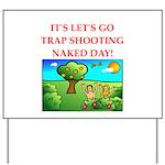 trap shooting Yard Sign