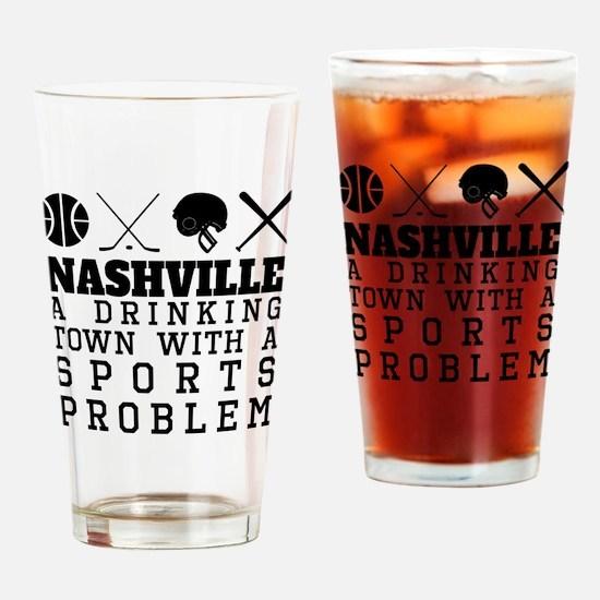 Nashville Drinking Town Sports Problem Drinking Gl