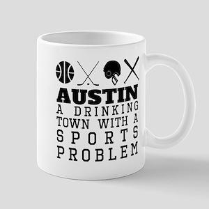 Austin Drinking Town Sports Problem Mugs