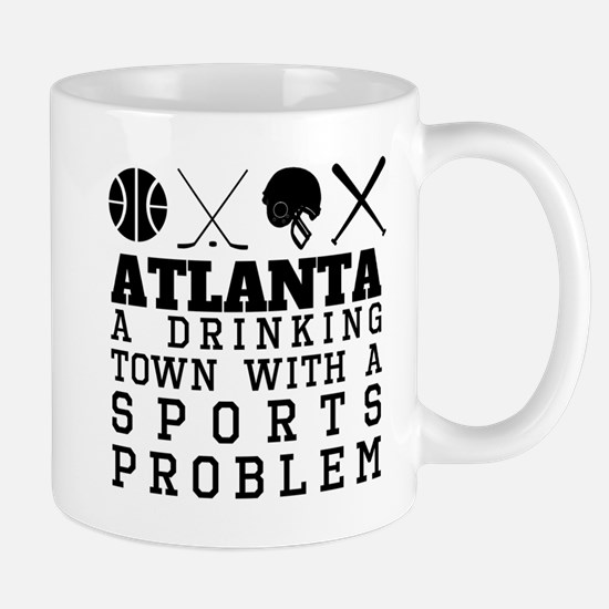 Atlanta Drinking Town Sports Problem Mugs